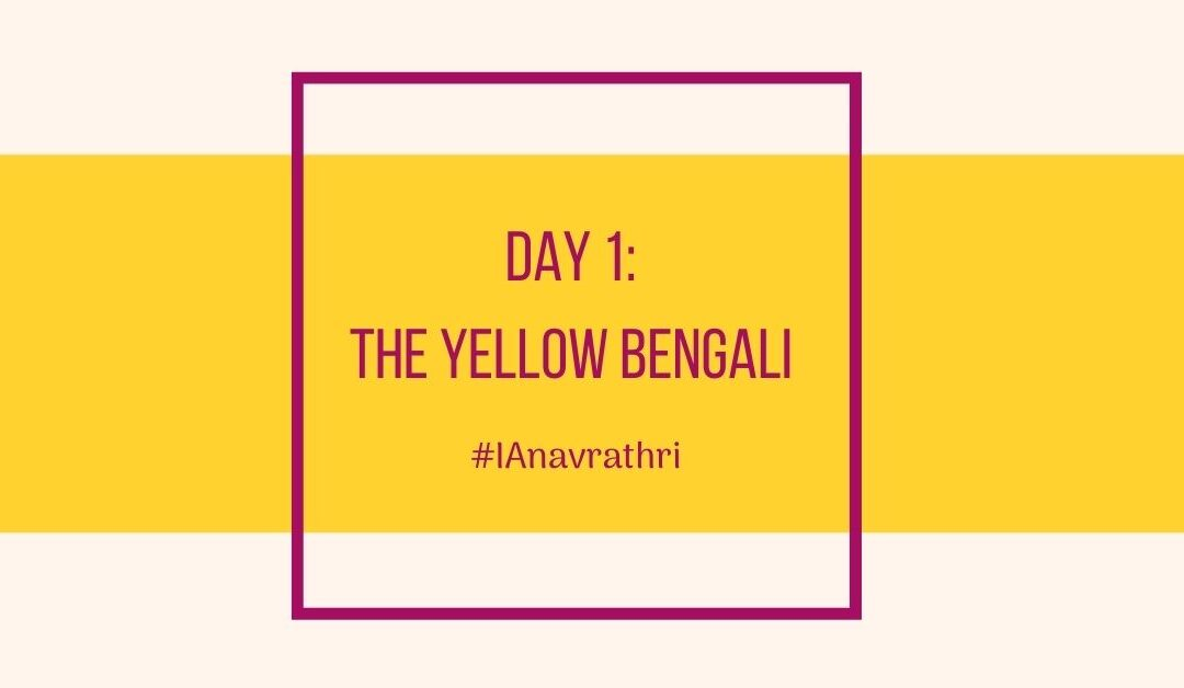 Navrathri Day 1 outfit: The Yellow Bengali