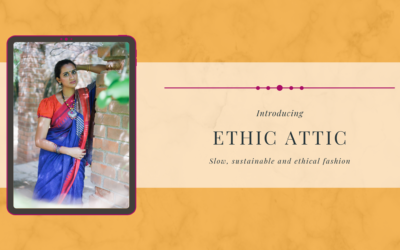 Featuring Ethic Attic- An Ethical Fashion Brand in India
