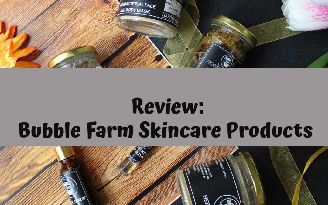 My top skincare products from BubbleFarm